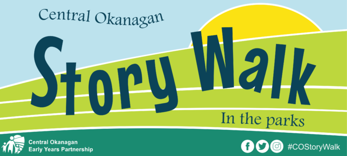 Central Okanagan Story Walk in the Parks